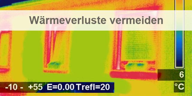 Wärmeverluste Vermeiden - Wärmebild