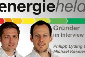 Energieheld Gründer Philipp Lyding Und Michael Kessler Im Interview.