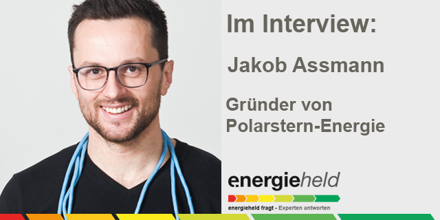 Diesmal Bei Uns Im Interview: Jakob Assmann, Gründer Und Geschäftsführer Von Polarstern Energie