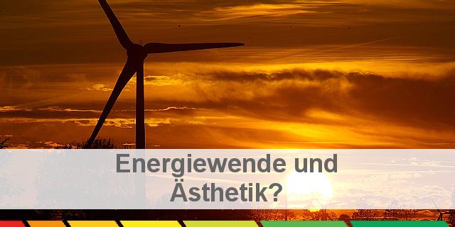 Energiewende Aesthetik