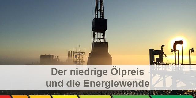 Ölpreis Und Energiewende