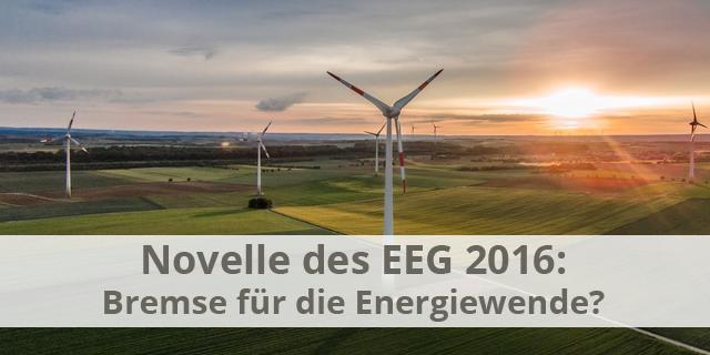Beitragsbild Zum Artikel Novelle Und Reform Des EEG 2016