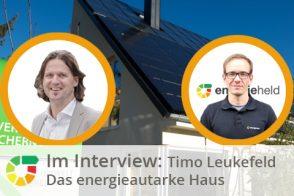 Interview Mit Timo Leukefeld – Das Energieautarke Haus