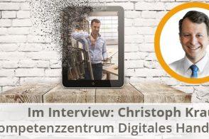 Christoph Krause - Kompetenzzentrum Digitales Handwerk