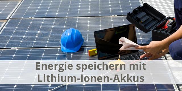 Lithium-Ionen-Akkus: Die Entwicklung Eines Technischen Wunders