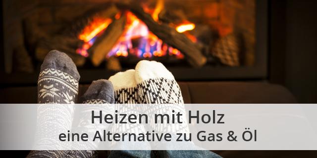 Blog Beitragsbild Heizen Mit Holz Alternative