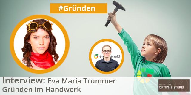 Eva Maria Trummer – Gründen Im Handwerk