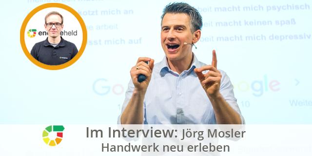 Jörg Mosler – Das Handwerk Neu Erleben