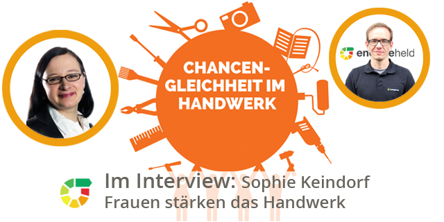 Interview: Sophie Keindorf - Chancengleichheit Im Handwerk