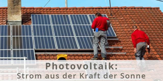 Blog Beitragsbild Photovoltaik Speicher Strom Aus Sonnenkraft