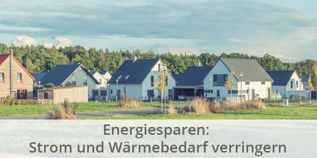 Blog Beitragsbild Energiebedarf Strom Wärme Verringern